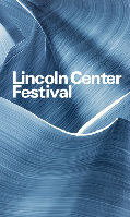 Lincoln Center Festival 2015, July 6-August 2: Music Presentations